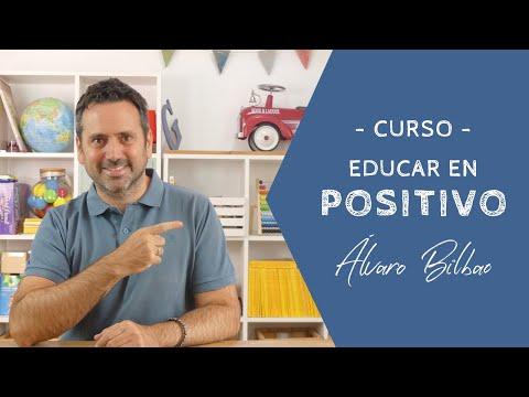 Álvaro Bilbao | Curso online: Educar en positivo
