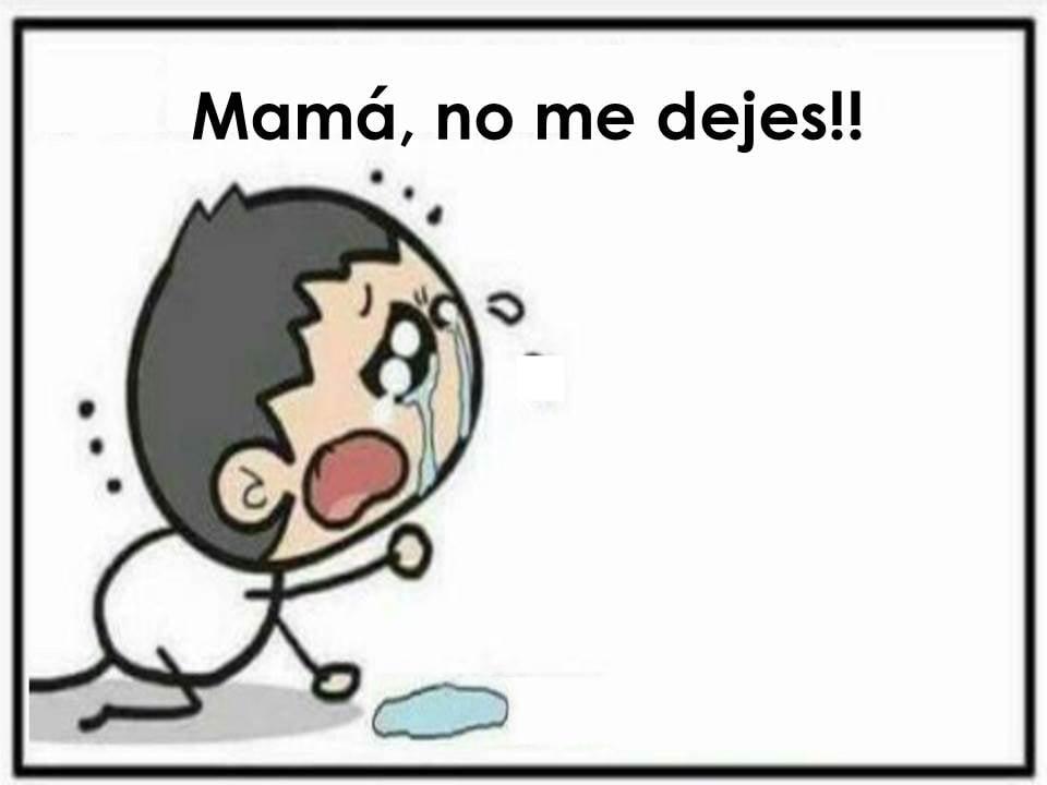 Mamá, no me abandones!!